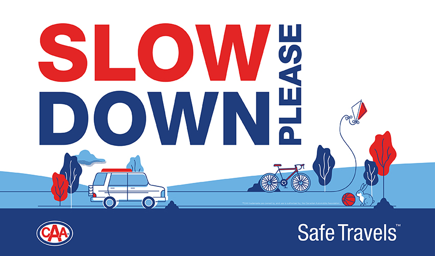 Slow Down Please lawn sign.